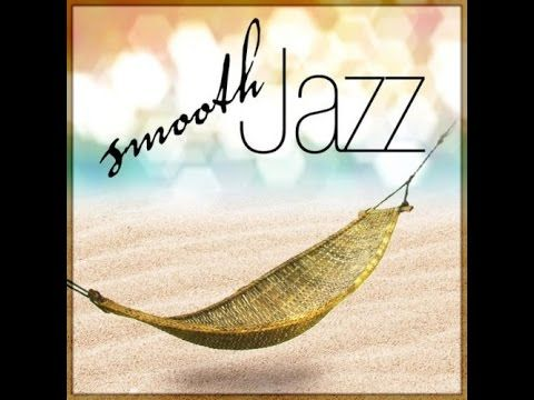 ♪♪ SMOOTH JAZZ COMPILATION Part 1 Saxophone music ♪♪ - YouTube
