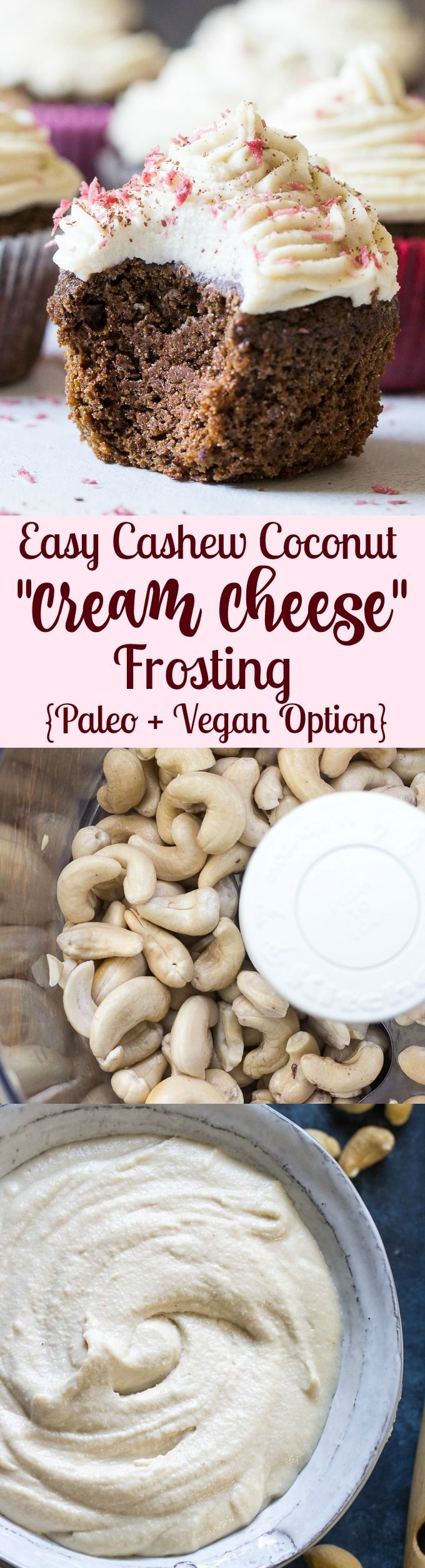 Coconut cashew cream cheese frosting that comes together in minutes in a food processor or blender. This is the perfect thick, creamy and healthy frosting for cakes and cupcakes, cookies and brownies!  Paleo with vegan option (use maple syrup)
