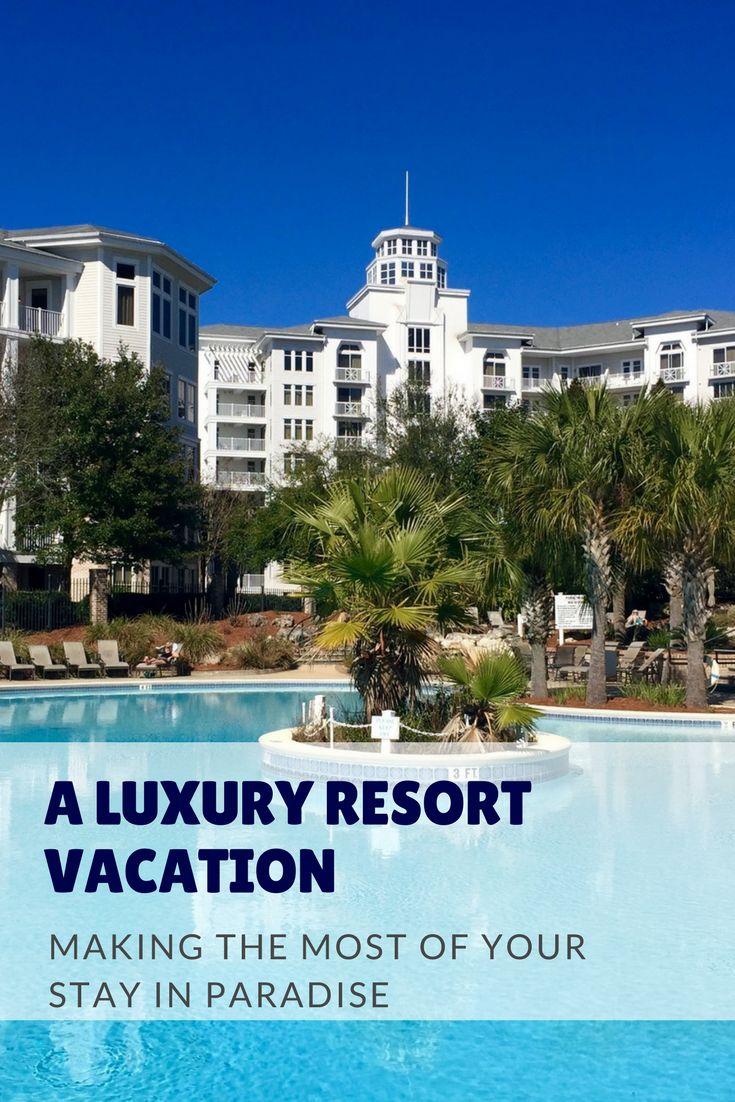 A Luxury Resort Vacation u2013 Get the