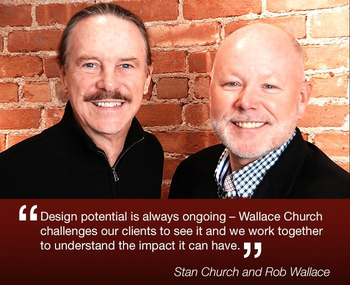 Rob Wallace and Stan Church have been industry mentors and leading voices for the power that design can have in consumers' lives since founding Wallace Church Inc. in 1975.