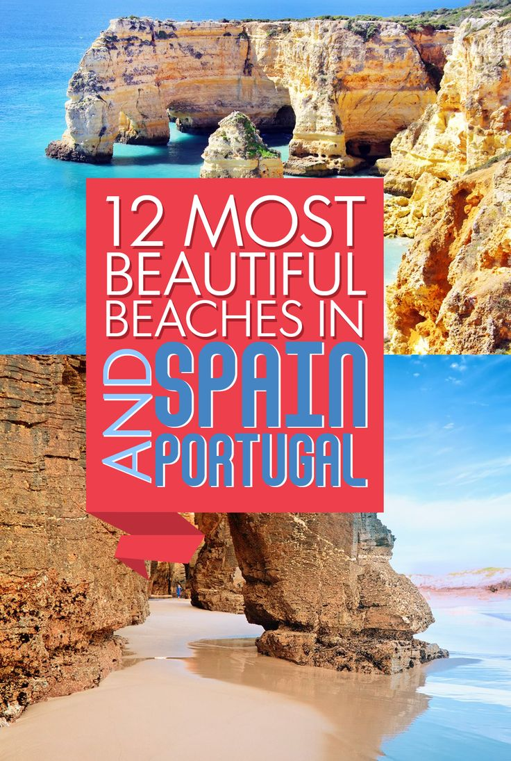 12 Most Beautiful Beaches In Spain And Portugal