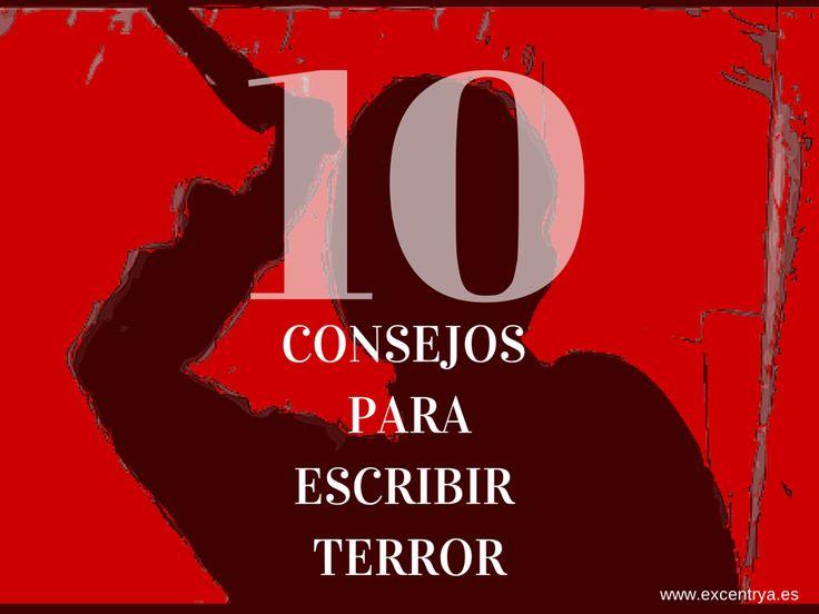 10 trucos para escribir terror - Excentrya