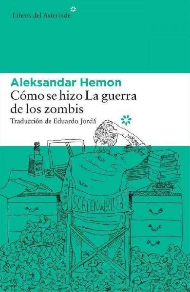 Como se hizo La guerra de los zombis/ How War became zombies