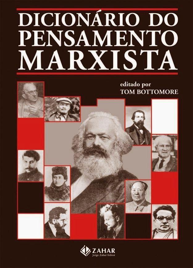 Um guia dos conceitos clássicos do marxismo e dos pensadores e escolas que contribuíram para a sua evolução.   'Este dicionário é útil ...