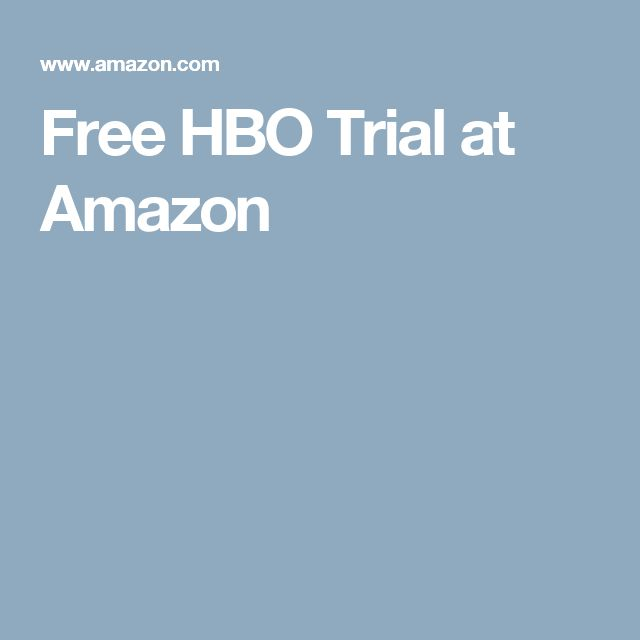 Free HBO Trial at Amazon