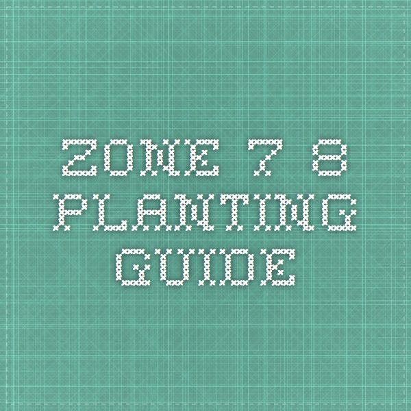 Zone 7, Gardening Zones, Plants
