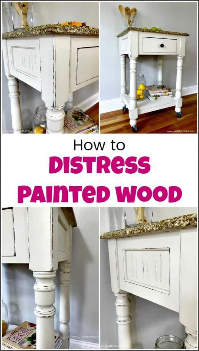 See How To Distress Painted Wood For A Farmhouse Finish When You Love Distressed Fu White Distressed Furniture Distressed Furniture Diy White Painted Furniture
