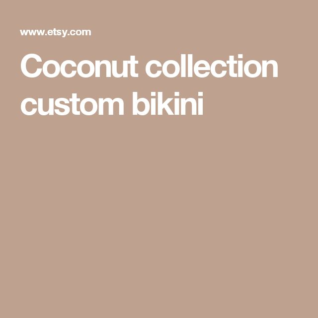 Coconut collection custom bikini