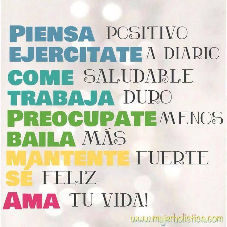 A pensar positivo y amar la vida!