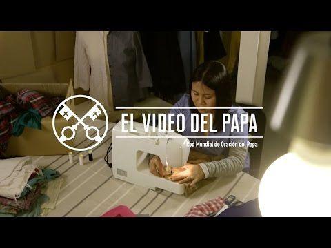 El Video del Papa 5 - Las mujeres en la sociedad – Mayo 2016 - YouTube