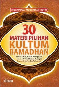 30 Materi Kultum Ramadhan. Komunitas Buku Indonesia. banjir murah dan diskon Buku Islam Terbaru, Buku Islam Online, Buku Islam Murah, buku online,beli buku online, jual buku online, toko buku islam