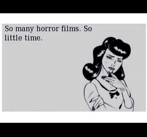 So many horror movies