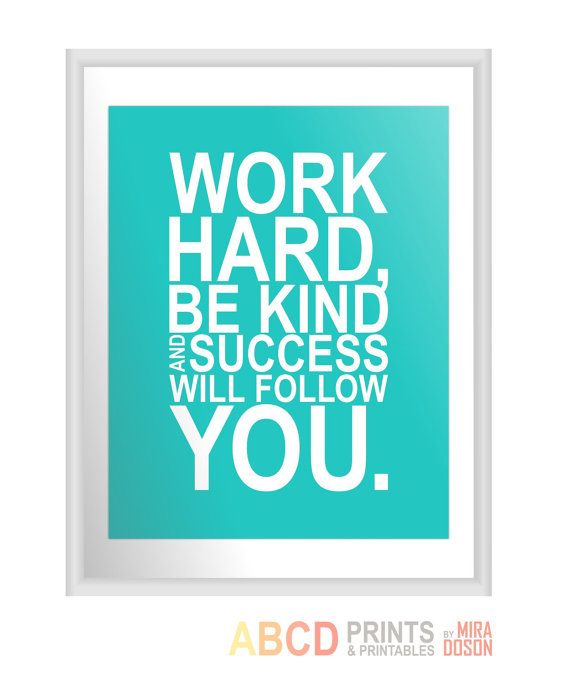 Inspirational Quotes On Pinterest: Inspirational Quote Print Work Hard Be Kind And By