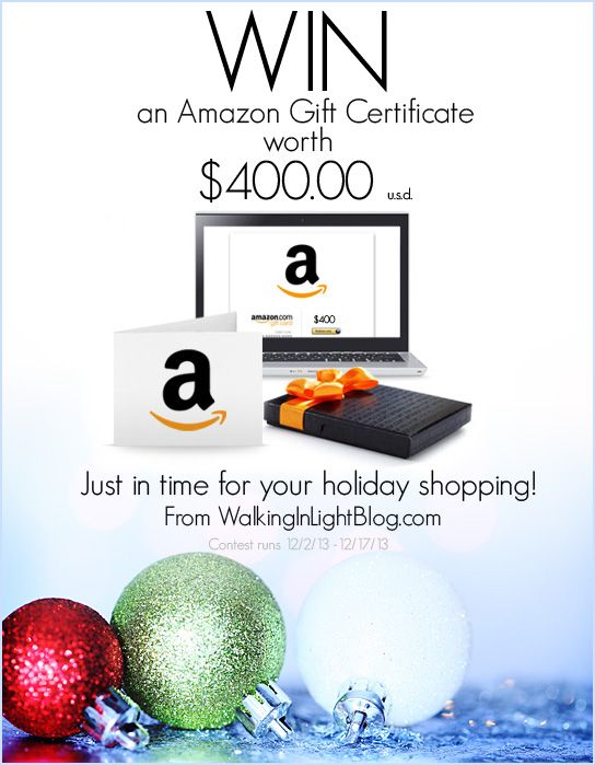 Enter the $400 Amazon Gift Card Giveaway! - Walking In Light