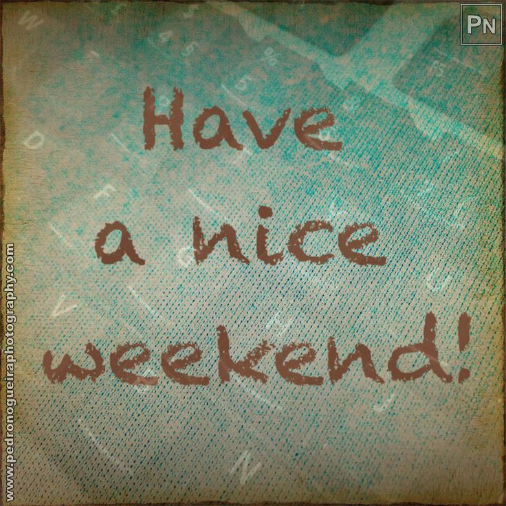 "361 ""Have a nice weekend!"" Mobile phone - Project 365 - A photo per day throughout the year."
