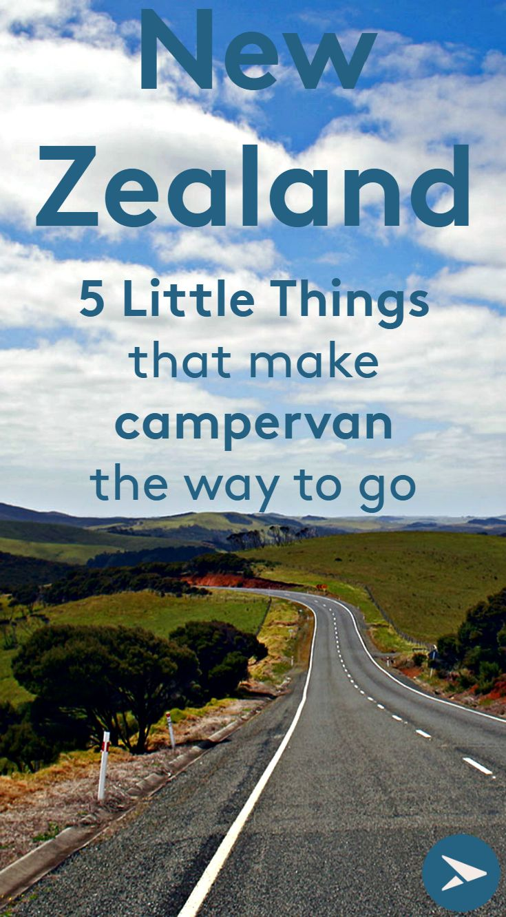 5 things that will make you want to travel New Zealand by campervan or motorhome.