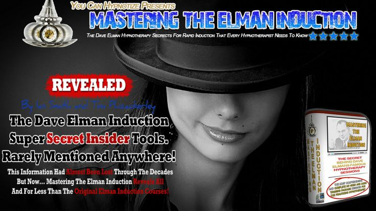 Mastering The Elman Induction is the fastest way to learn the rapid induction techniques of the Elman Induction find out more at http://youcanhypnotize.com
