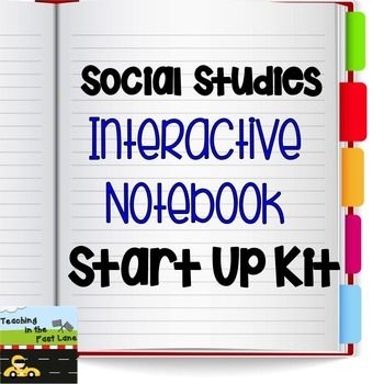 Interactive Notebook: Interactive Social Studies Notebook Start-Up KitThe items in this product are meant to be cut out and glued into the front of your social studies or history interactive notebook to get you started on the right foot. You can pick and choose which items you would like to include, or use them all.