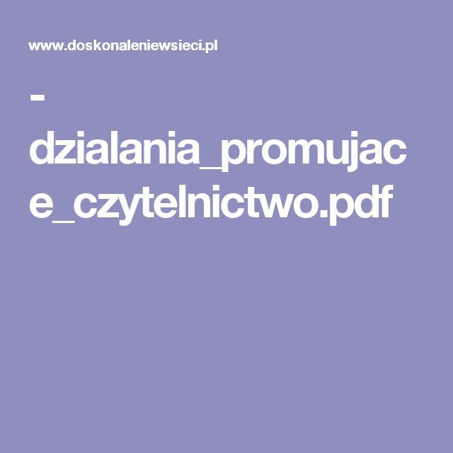 - dzialania_promujace_czytelnictwo.pdf
