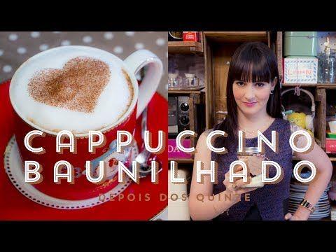 Cappuccino Cremoso Baunilhado | Vídeos e Receitas de Sobremesas