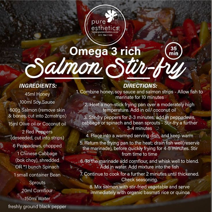 Omega 3 rich Salmon Stir-fry RECIPE < 35 minutes > INGREDIENTS: 45ml Honey 100ml Soy Sauce 600g Salmon (remove skin & bones, cut into 2cmstrips) 15ml Olive oil or Coconut oil 2 Red Peppers (deseeded, cut into strips) 6 Peppadews, chopped 1 Chinese Cabbage (bok choy), shredded OR *1 bunch Spinach 1 small container Bean Sprouts 20ml Cornflour 150ml Water freshly ground black pepper DIRECTIONS: 1. Combine honey, soy sauce and salmon strips - Allow fish to marinate for 10 minutes 2. Heat a…