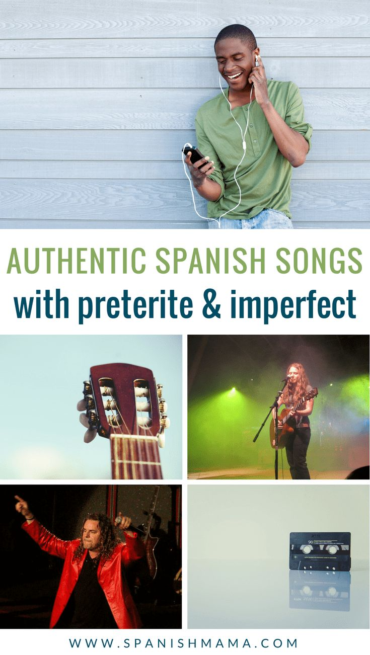 Authentic Spanish Songs with Preterite and Imperfect. Spanish music is a great way to provide input for past tenses, along with culture. #learnspanish #spanishmusic #spanishsongs #authres #preterite #imperfect