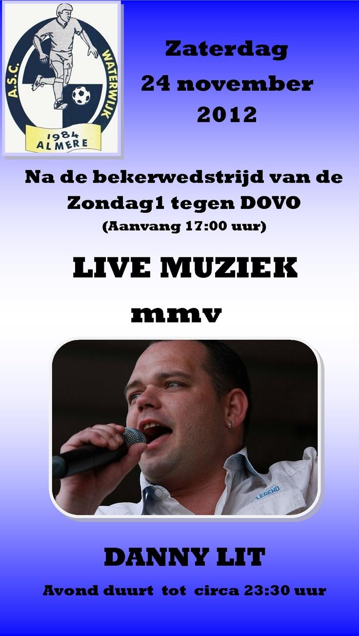Zat 24nov. Na de bekerwedstrijd van Zondag1 - DOVO. Live Muziek