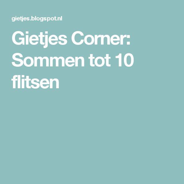 Gietjes Corner: Sommen tot 10 flitsen