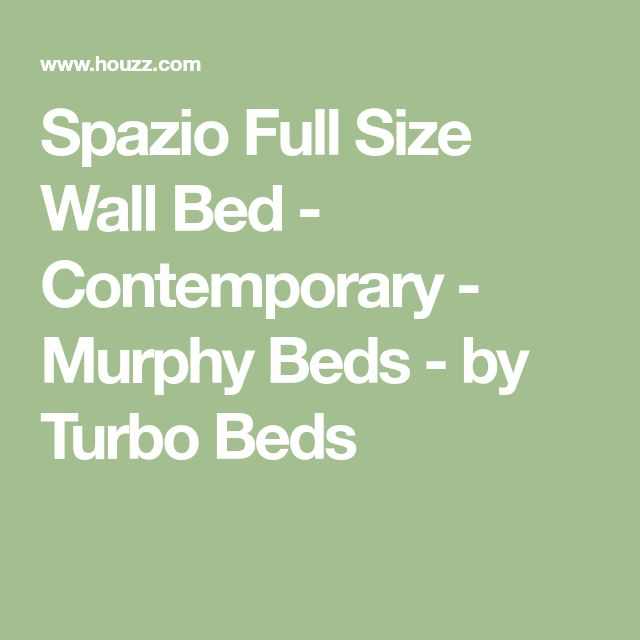 Spazio Full Size Wall Bed - Contemporary - Murphy Beds - by Turbo Beds