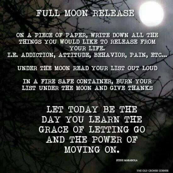 Full Moon. Release your pain and let it wash over and away from you. Acknowledge it and let it pass...