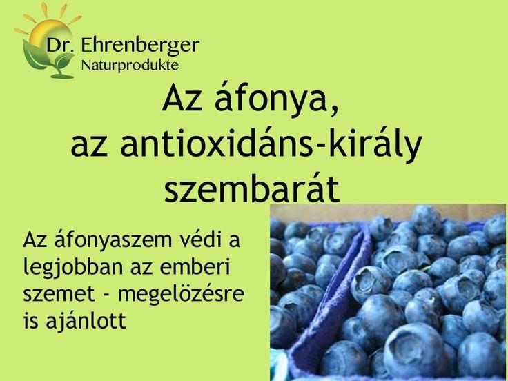http://www.dr-ehrenberger.hu/afonya-az-antioxidans-kiraly-szembarat-lepesei/ Az afonya, az antioxidans kiraly   szembarat by edmond51 via slideshare  Áfonya, antioxidáns, szem, szembarát, gyulladáscsökkentő