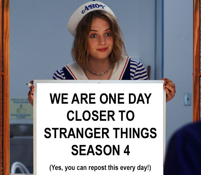"Stranger Things Robin Whiteboard Meme, ""We are one day closer to Stranger Things season 4."""