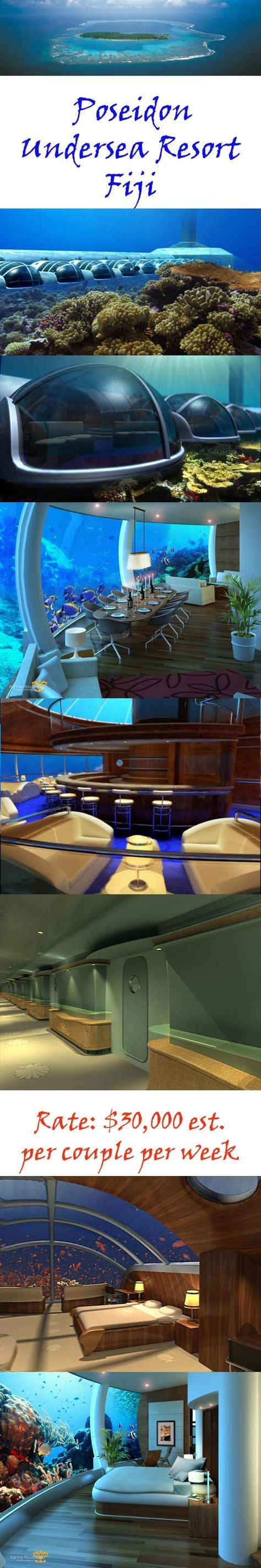 Proposed in 2006, the proposed underwater hotel for Fiji known as Poseidon Resort Mystery Island has released new designs. Although it is still seeking funding to support the development you can now start saving your pennies for this vacation paradise.  They estimate it will cost $30,000/couple for a week.