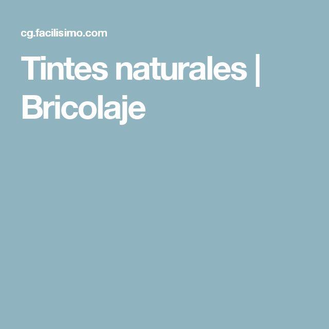 Tintes naturales | Bricolaje