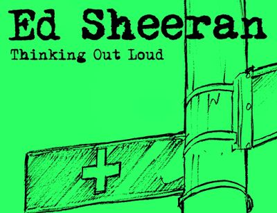 "Ed Sheeran ""Thinking Out Loud"" Mp3 Full Song Download"