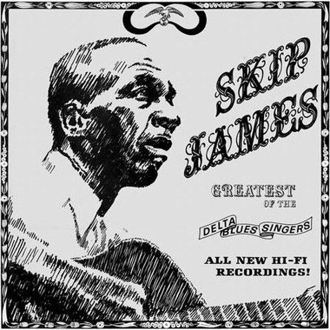 Skip James Greatest of The Delta Blues Singers – Knick Knack Records