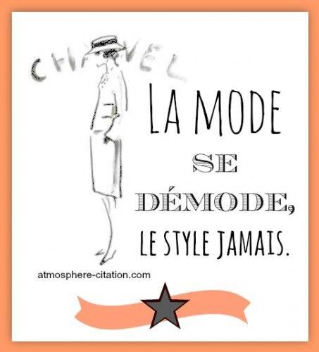 La mode se démode, le style jamais. -Coco Chanel