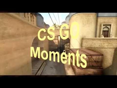 CSGO Moments