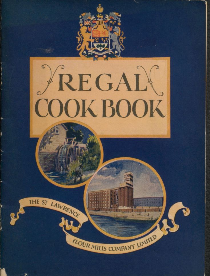 The regal recipe book : a collection of practical and tested recipes to guide the housewife in the baking of bread, cake and pastry
