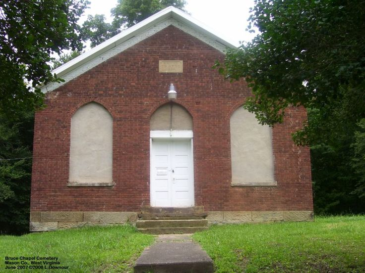 This Is Bruce Chapel Church At Gallipolis Ferry In Mason County WVI Went To