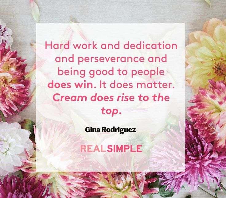 Inspiring words from Gina Rodriguez.