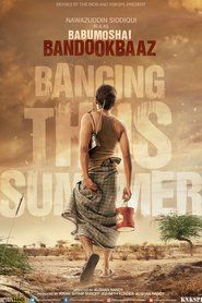 Babumoshai Bandookbaaz 2017 Full Movie Download online for free in hd 720p quality Download, Nawazuddin Siddiqui, based movie Babumoshai Bandookbaaz 2017 at home or stream,play online in full hd quality in uncut version. #movies