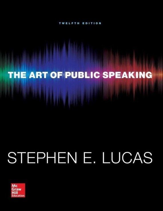 The Art Of Public Speaking 12th Edition By Stephen Lucas Pdf
