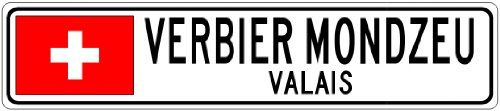 VERBIER MONDZEU VALAIS  Switzerland Flag City Sign  4x18 Quality Aluminum Sign ** This is an Amazon Affiliate link. Find out more about the great product at the image link.