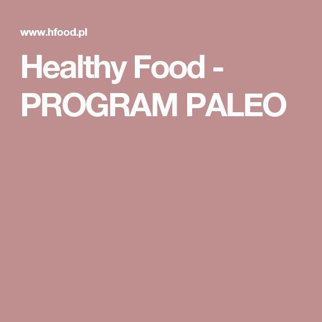 Healthy Food - PROGRAM PALEO