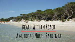 Beach within Reach: A guide to North Sardinia  Featuring beaches, sunshine and resorts Italy #italia #sardegna #holiday #travel #travelblogger