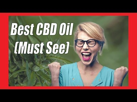 Best CBD Oil for Sale Available on the Market (MUST SEE)