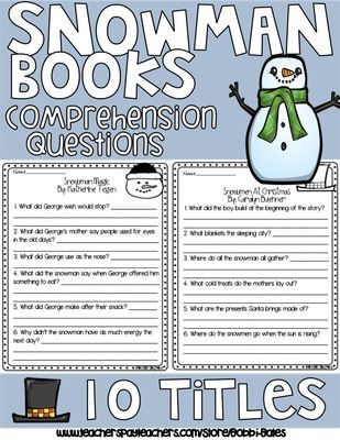 Snowman Books Comprehension Questions from BeingGreatwithMrs.Bates from BeingGreatwithMrs.Bates on TeachersNotebook.com (12 pages)  - Includes a Writing Prompt and Comprehension Questions for 10 snowman books.