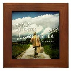 Framed Tile > 2013 Mistakes Will Happen + Gifts > TimeToKickBuTs Store  $12.99