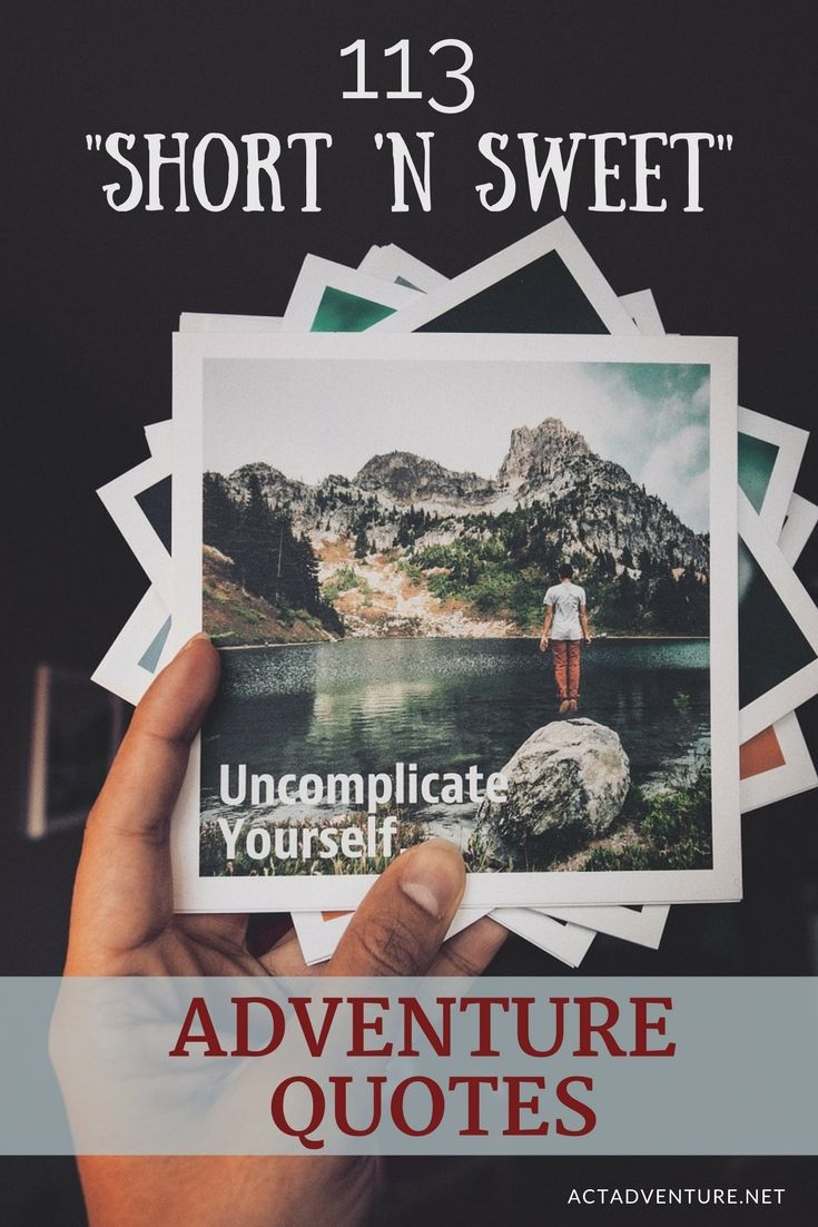 Adventure Quotes | Motivational Quotes | Words To Live By